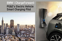 电动汽车~退役电池~电网协调运行的创新尝试:宝马联手PG&E让充电更聪明